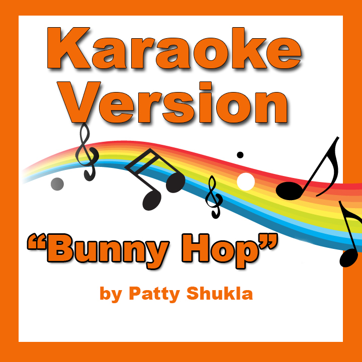 Bunny Hop Karaoke Version