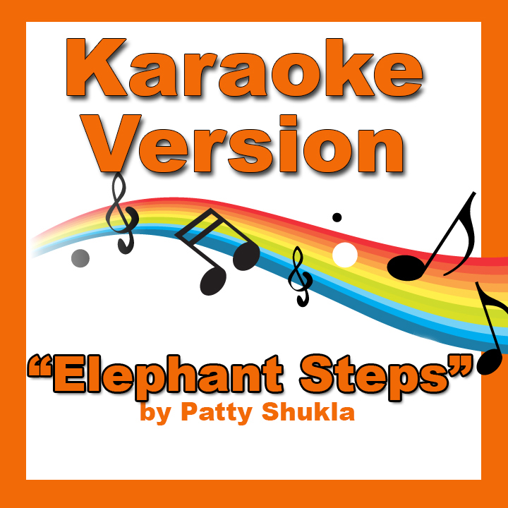Elephant Steps Karaoke Version