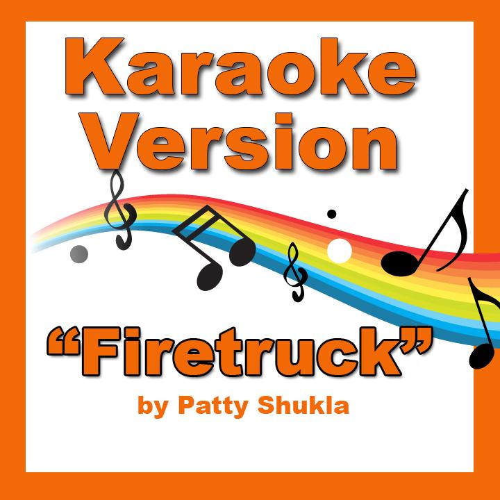 Firetruck Karaoke Version