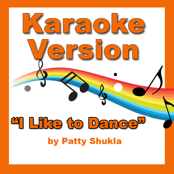 I Like to Dance Karaoke Version