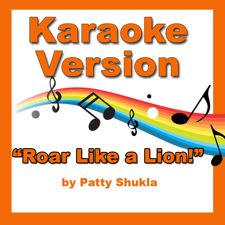 Roar like a Lion Karaoke Version