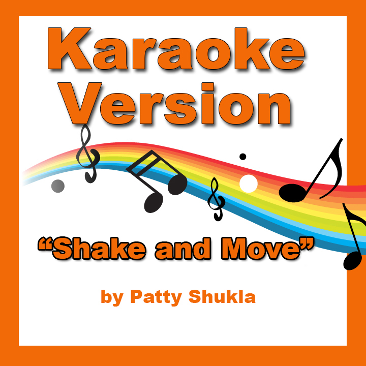 Shake and Move Karaoke Version