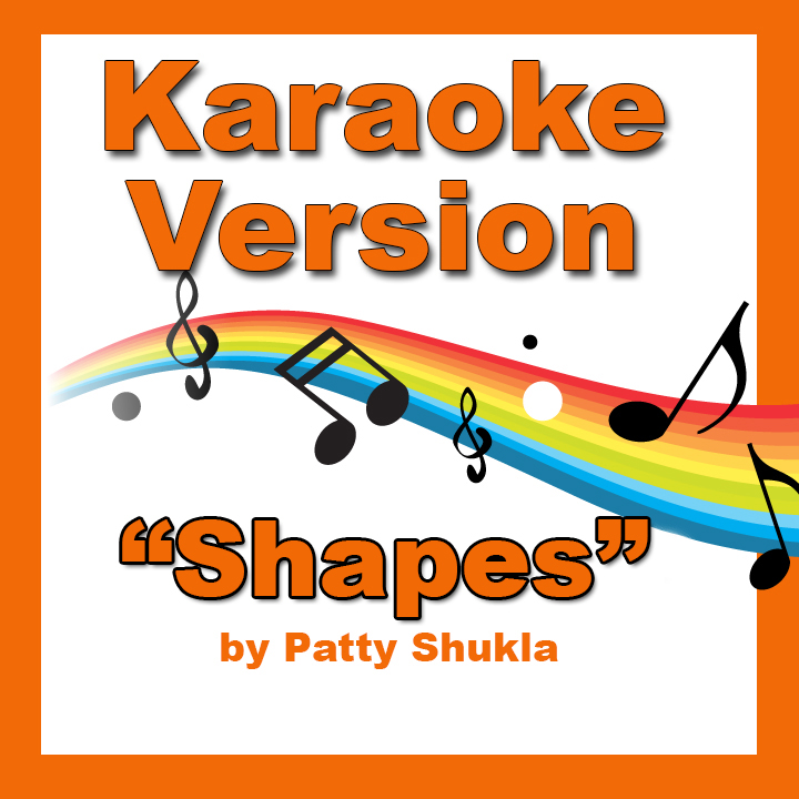 Shapes Karaoke Version