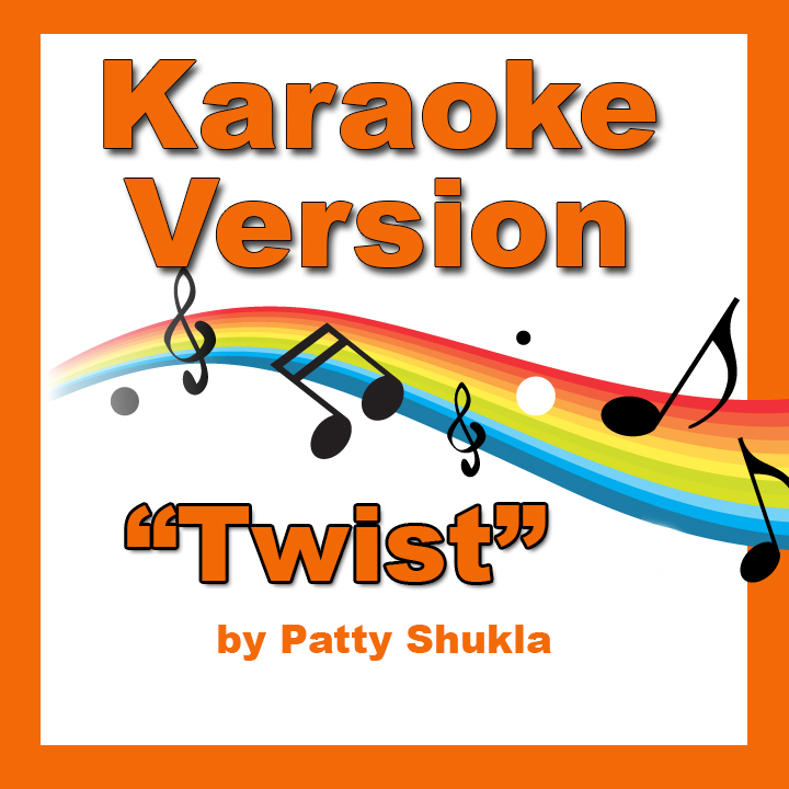Twist Karaoke Version