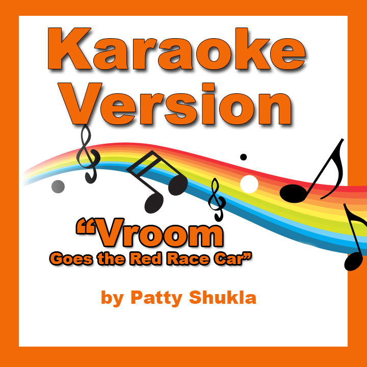 Vroom Goes the Red Race Car Karaoke Version